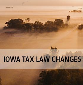 Iowa Tax Law Changes