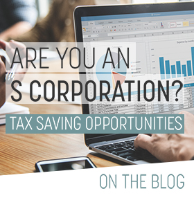 Tax Savings Opportunities for S Corporations