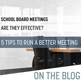 Tips for Running an Effective School Board Meeting