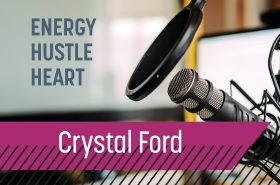 Up and Adam // Energy, Hustle, Heart and BA-BAM with Crystal Ford