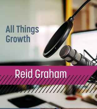 Up and Adam // All Things Growth with Reid Graham